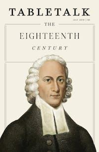 Jonathan Edwards and the First Great Awakening | Tabletalk